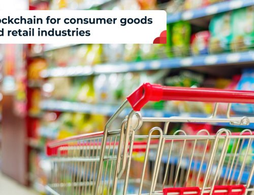 How Blockchain Can Benefit Consumer Goods And Retail Industries