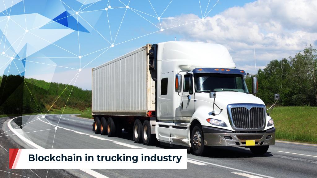 Blog_Blockchain in Trucking Industry