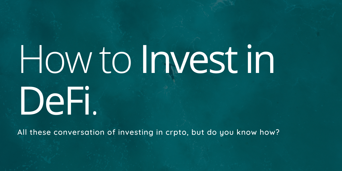 How to Invest in DeFi